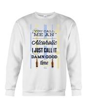 You Can Me An Alcoholic  Crewneck Sweatshirt thumbnail
