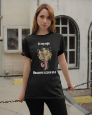 At My Age Flowers Scare Me Classic T-Shirt apparel-classic-tshirt-lifestyle-19