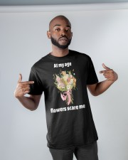 At My Age Flowers Scare Me Classic T-Shirt apparel-classic-tshirt-lifestyle-front-32