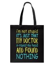 I'M Not Stupid Tote Bag thumbnail