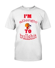 I 'm Allergic to Bullshit Classic T-Shirt front