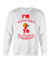 I 'm Allergic to Bullshit Crewneck Sweatshirt thumbnail