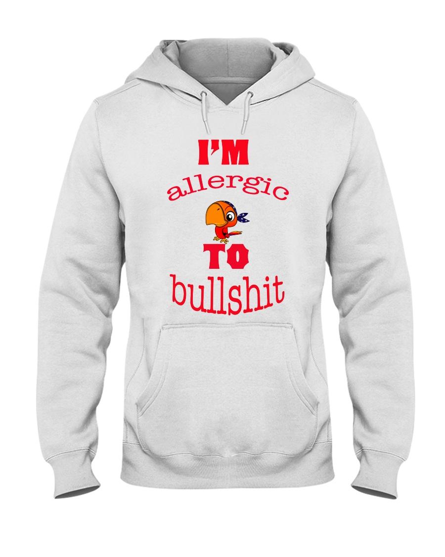 I 'm Allergic to Bullshit Hooded Sweatshirt
