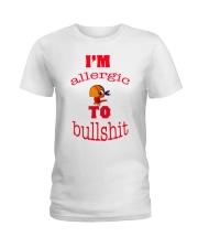 I 'm Allergic to Bullshit Ladies T-Shirt thumbnail