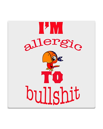 I 'm Allergic to Bullshit