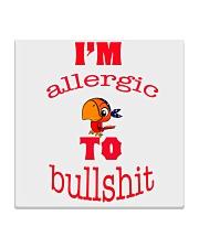 I 'm Allergic to Bullshit Square Coaster thumbnail
