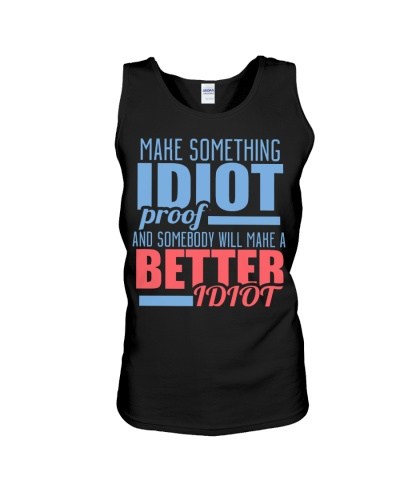 Make Something Idiot Proof