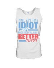 Make Something Idiot Proof Unisex Tank tile
