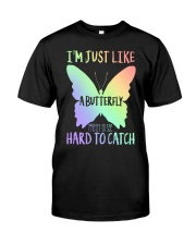 I'M Just Like A Butterfly Classic T-Shirt front