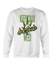 Keep Calm Smoke Weed Tee Crewneck Sweatshirt thumbnail