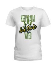 Keep Calm Smoke Weed Tee Ladies T-Shirt thumbnail