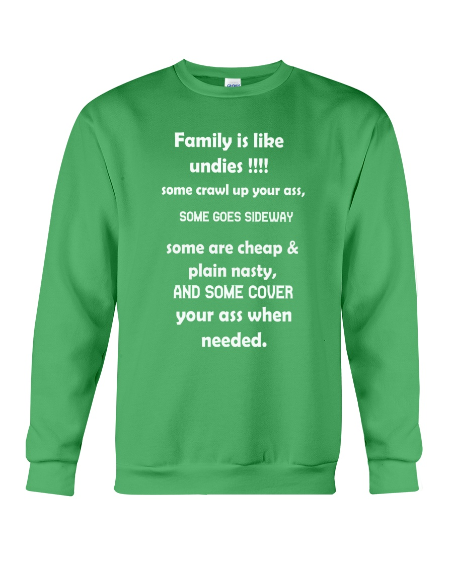 Family is like undies Crewneck Sweatshirt