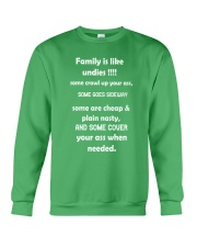 Family is like undies Crewneck Sweatshirt front