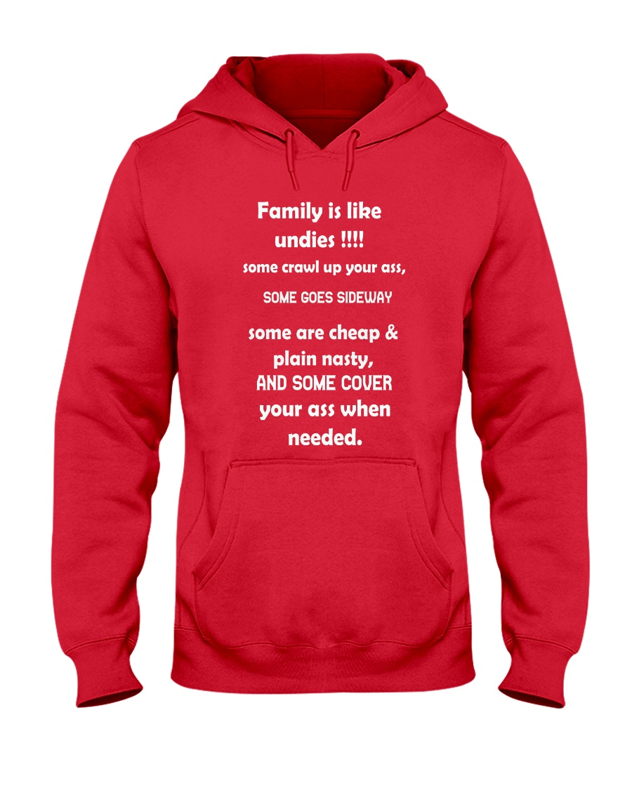 Family is like undies Hooded Sweatshirt
