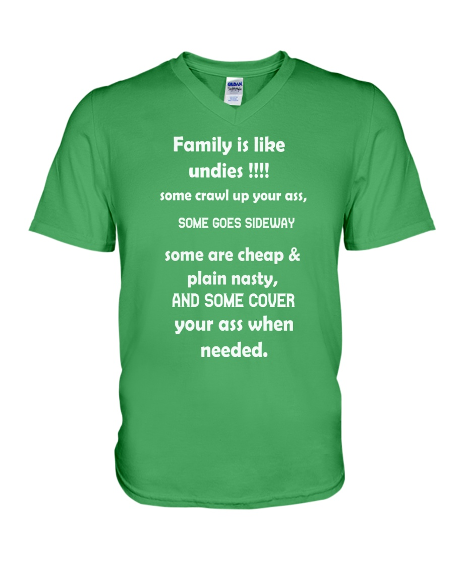 Family is like undies V-Neck T-Shirt