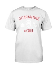 quarantine and chill shirt Classic T-Shirt tile
