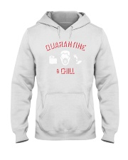 quarantine and chill shirt Hooded Sweatshirt thumbnail