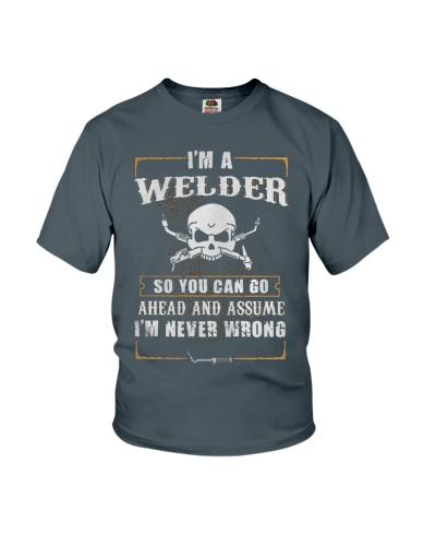 WELDER NEVER