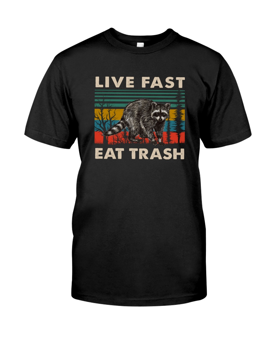 LIVE FAST EAT TRASH VINTAGE Classic T-Shirt