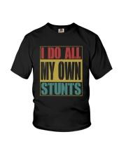 I DO ALL MY OWN STUNTS Youth T-Shirt thumbnail