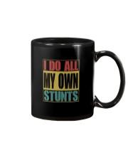 I DO ALL MY OWN STUNTS Mug thumbnail