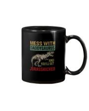 MESS WITH daddysaurus AND YOU'LL GET JURASSKICKED Mug thumbnail