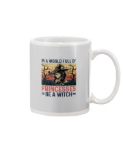 IN A WORLD FULL OF PRINCESS BE A WITCH Mug thumbnail