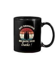 DAY DRINKING BECAUSE 2020 SUCKS 1 Mug thumbnail