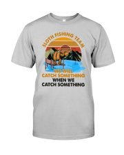 sloth fishing Classic T-Shirt front