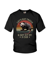 LET'S EAT TRASH AND GET HIT BY A CAR Youth T-Shirt thumbnail