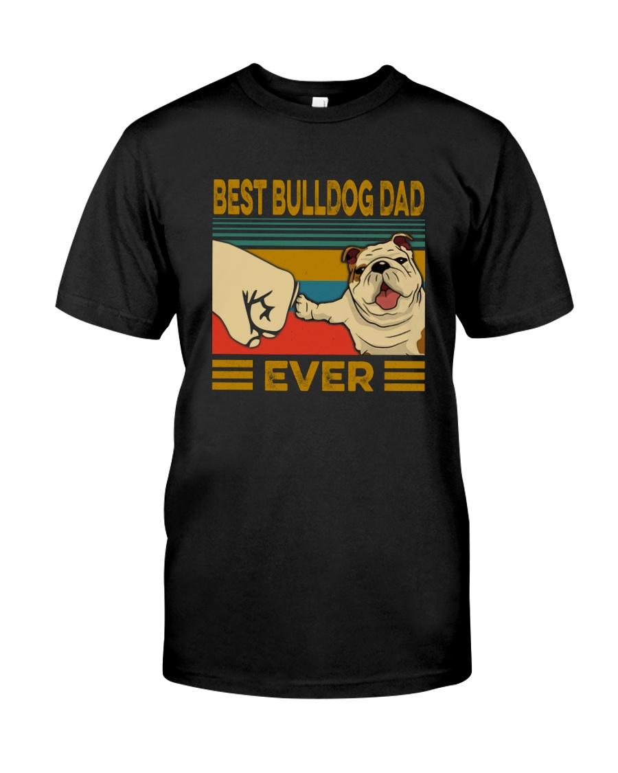 BEST BULLDOG DAD EVER Classic T-Shirt