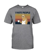 I HATE PEOPLE SLOTH Classic T-Shirt front