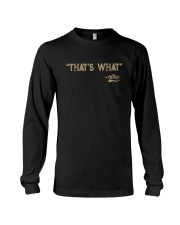 THAT'S WHAT SHE Long Sleeve Tee tile