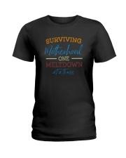 SURVIVING MOTHERHOOD ONE MELTDOWN AT A TIME Ladies T-Shirt thumbnail