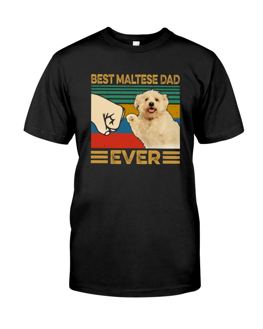 BEST Maltese DAD EVER Classic T-Shirt