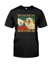 BEST Maltese DAD EVER Classic T-Shirt front
