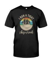 I RUN A TIGHT SHIPWRECK VINTAGE Classic T-Shirt front