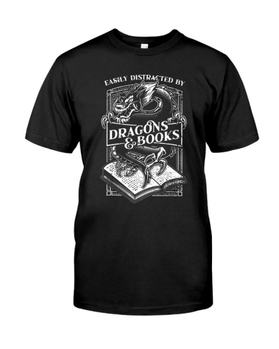 EASILY DISTRACTED BY BOOKS AND DRAGONS