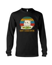 DON'T COUGH ON ME MEME CAT Long Sleeve Tee thumbnail