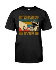 BEST SCHNAUZER DAD EVER s Classic T-Shirt front