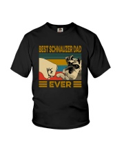 BEST SCHNAUZER DAD EVER s Youth T-Shirt thumbnail