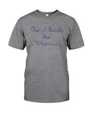 THAT'S A HORRIBLE IDEA Classic T-Shirt tile