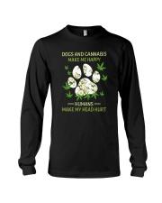 DOGS AND CANNABIS MAKE ME HAPPY Long Sleeve Tee thumbnail