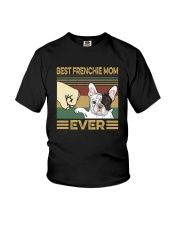 BEST FRENCHIE MOM EVER s Youth T-Shirt thumbnail