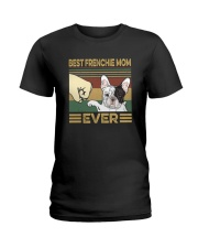 BEST FRENCHIE MOM EVER s Ladies T-Shirt thumbnail