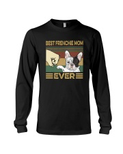 BEST FRENCHIE MOM EVER s Long Sleeve Tee thumbnail