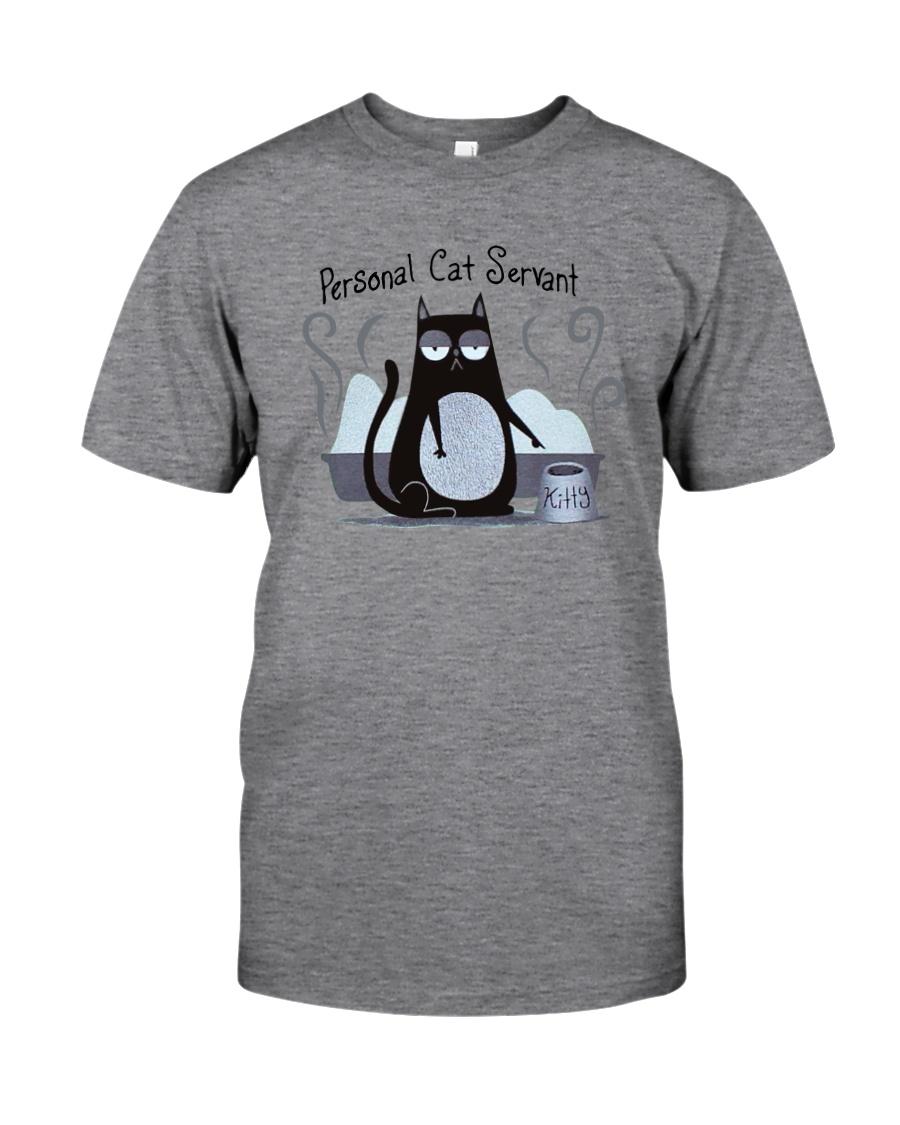 PERSONAL CAT SERVANT Classic T-Shirt