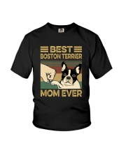 BEST BOSTON TERRIER MOM EVER Youth T-Shirt thumbnail