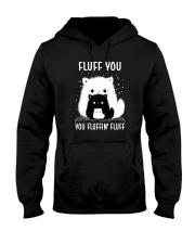 FLUFF YOU CATS Hooded Sweatshirt thumbnail