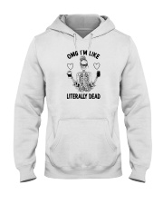 OMG I'M LIKE LITERALLY DEAD SKULL Hooded Sweatshirt thumbnail